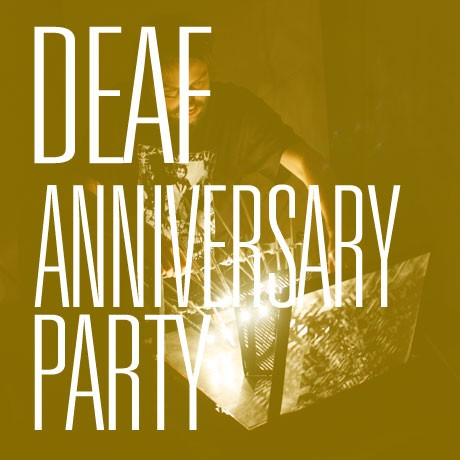 DEAF ANNIVERSARY PARTY,  24 May