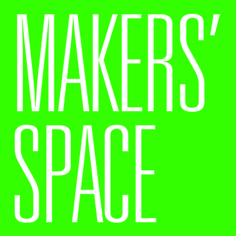 MAKERS' SPACE,  22 - 24 May